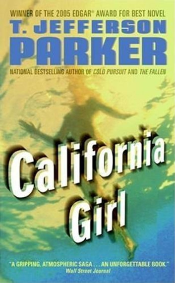 California Girl ebook by T. Jefferson Parker