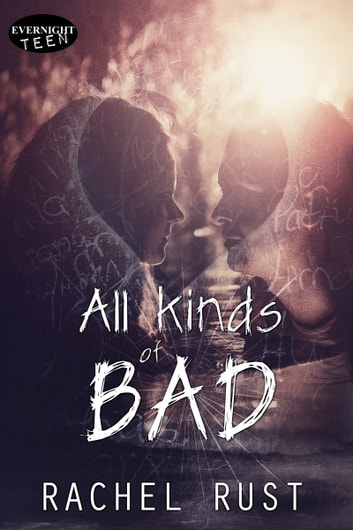 All Kinds of Bad ebook by Rachel Rust
