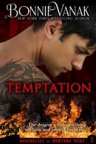 Temptation: A Dragon Story ebook by