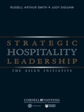 Strategic Hospitality Leadership - The Asian Initiative ebook by