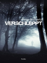 Verschleppt ebook by Petra Richartz
