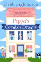 Pippa's Cornish Dream ebook by