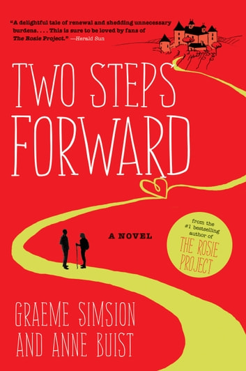Two Steps Forward - A Novel ebook by Graeme Simsion,Anne Buist