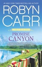 Promise Canyon ebook by Robyn Carr