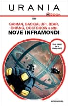 Nove inframondi (Urania) ebook by AA.VV., Kathryn Cramer, David G. Hartwell,...