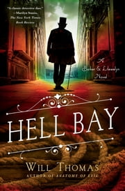 Hell Bay - A Barker & Llewelyn Novel ebook by Will Thomas