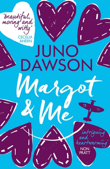Margot & Me ebook by Juno Dawson