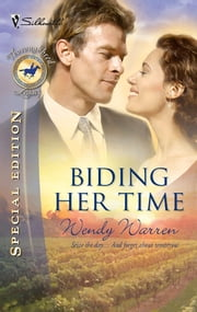 Biding Her Time ebook by Wendy Warren