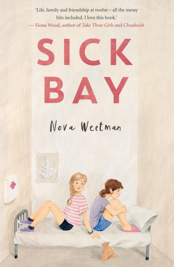 Sick Bay ebook by Nova Weetman