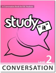 Study It Conversation 2 eBook ebook by James Rice,Jamie Matechuk