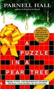 A Puzzle in a Pear Tree ebook by Parnell Hall