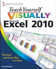 Teach Yourself VISUALLY Excel 2010 ebook by Paul McFedries