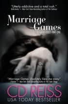 Marriage Games eBook par CD Reiss