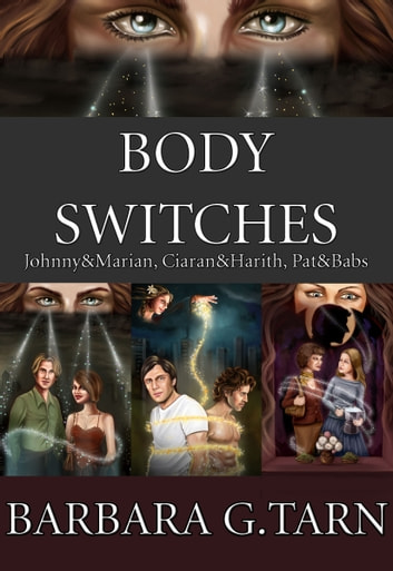 Body Switches ebook by Barbara G.Tarn