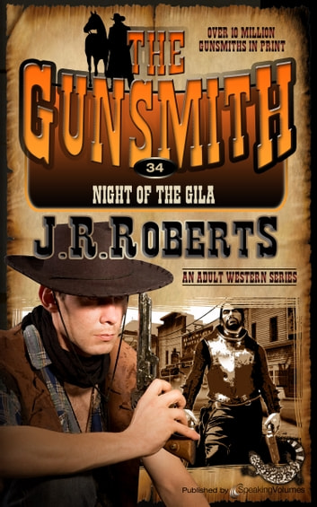 Night of the Gila ebook by J.R. Roberts