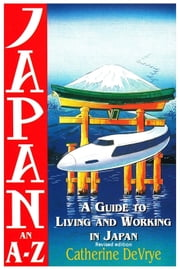 Japan:An A-Z Guide ebook by Catherine DeVrye