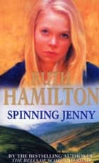 Spinning Jenny ebook by Ruth Hamilton