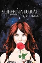 Supernatural - Sci-Fi Poetry ebook by Eve Lauren Chilicas