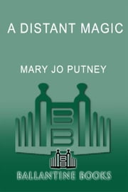 A Distant Magic ebook by Mary Jo Putney