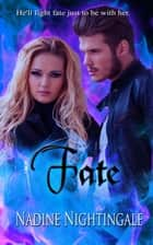 Fate ebook by Nadine  Nightingale