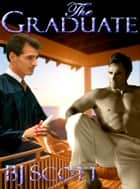 The Graduate ebook by BJ Scott