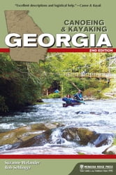 Canoeing & Kayaking Georgia ebook by Suzanne Welander,Bob Sehlinger
