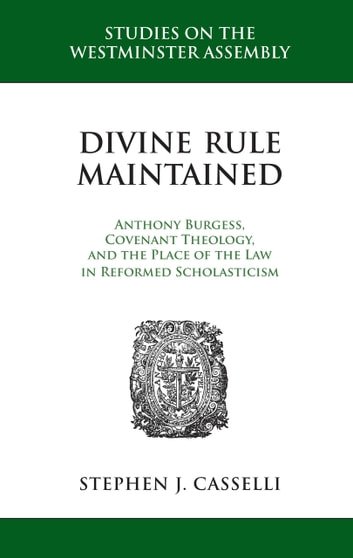 Divine Rule Maintained Ebook By Stephen J Casselli 9781601783516