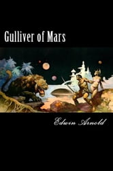 Gulliver of Mars ebook by Edwin L. Arnold