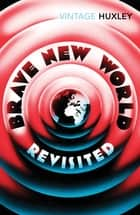 Brave New World Revisited ebook by