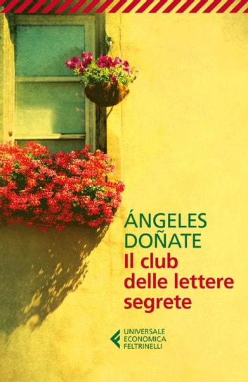 Il club delle lettere segrete ebook by Ángeles Doñate