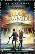 De rode piramide ebook by Rick Riordan, Sandra van de Ven