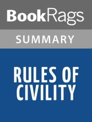 Rules of Civility by Amor Towles l Summary & Study Guide ebook by BookRags