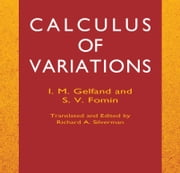 Calculus of Variations ebook by I. M. Gelfand,S. V. Fomin