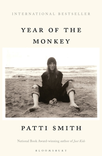 Year of the Monkey - The New York Times bestseller ebook by Ms Patti Smith