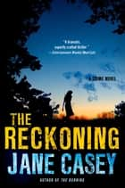 The Reckoning ebook by Jane Casey