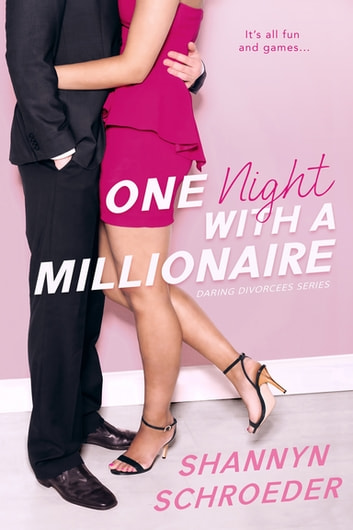 One Night with a Millionaire ebook by Shannyn Schroeder