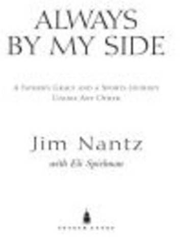 Always by My Side - The Healing Gift of a Father's Love ebook by Jim Nantz