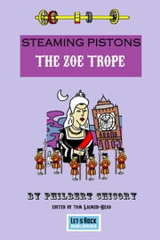 The Zoë Trope ebook by Tom Laimer-Read