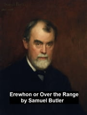 Erewhon or Over the Range ebook by Samuel Butler