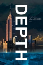 Depth ebook by Lev AC Rosen