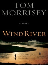 Wind River ebook by Tom Morrisey