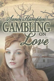 Gambling on Love ebook by Sandi Hampton