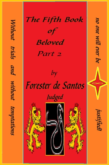 The Fifth Book of Beloved Part 2 ebook by Forester de Santos