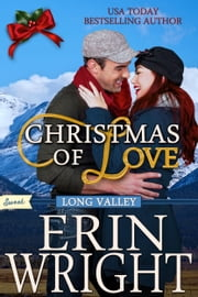 Christmas of Love - A SWEET Western Romance Novel ebook by Erin Wright