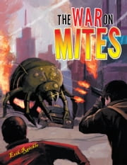 The War On Mites ebook by Erik Raichle