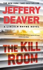 The Kill Room 電子書 by Jeffery Deaver