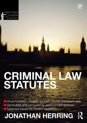 Criminal Law Statutes 2012-2013 ebook by Jonathan Herring
