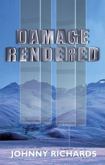 Damage Rendered - 2nd Ed. ebook by Johnny Richards