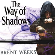 The Way of Shadows audiobook by Brent Weeks