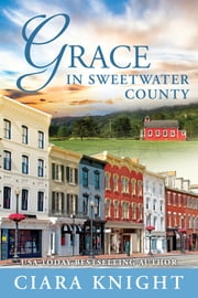Grace in Sweetwater County ebook by Ciara Knight